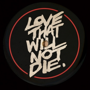 Love That Will Not Die